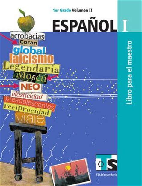 libro espanol lengua viva libro maestro espa 241 ol 1er grado volumen ii by rar 225 muri issuu