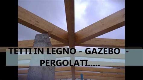 tetto gazebo tetti in legno gazebo pergolati