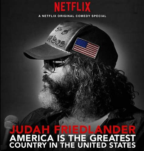 The Greatest American On Netflix Judah Friedlander America Is The Greatest Country In The United States
