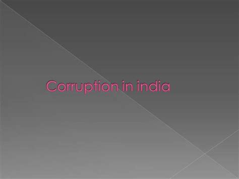 ppt themes for corruption corruption in india authorstream