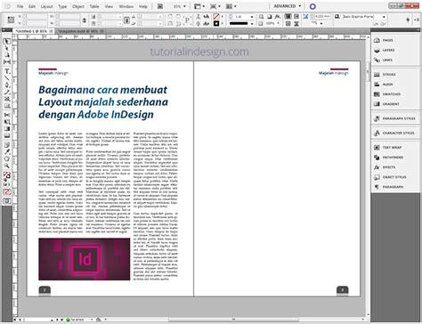 cara membuat layout desain grafis cara membuat layout majalah sederhana dengan indesign