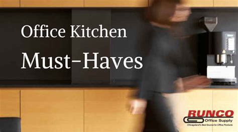 Must Haves For Office Desk 5 Must Haves For Your Office Kitchen Runco Office
