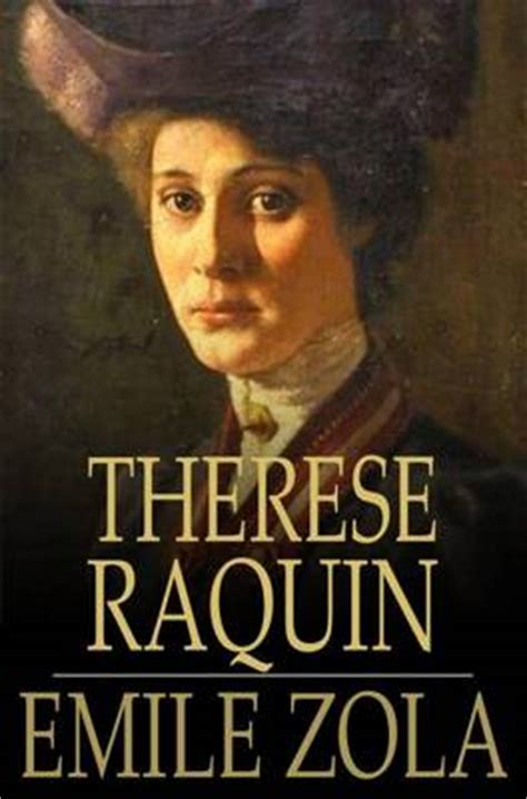 therese raquin by emile zola tome to read