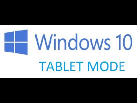 tutorial windows 10 tablet how to enable disable tablet mode on windows 10 pc