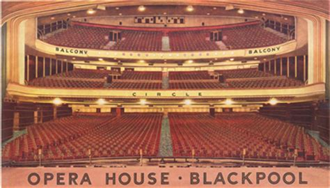 seating plan opera house blackpool expecting rain view topic blackpool england 22 23