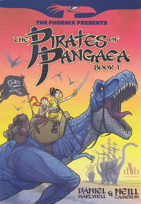 the of pangaea book 1 dinosaurs and buccaneers collide in daniel hartwell and neill