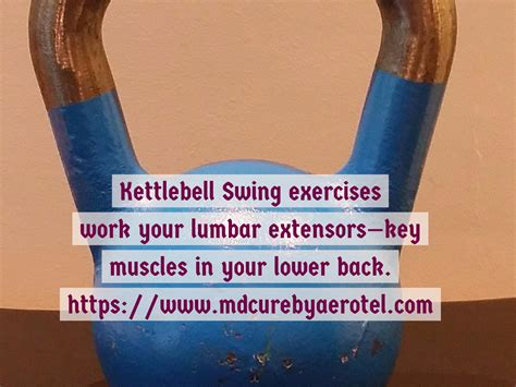 kettlebell swing lower back pain how the kettlebell swing can strengthen and protect your
