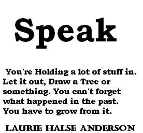 theme quotes from speak by laurie halse anderson speak book quotes quotesgram