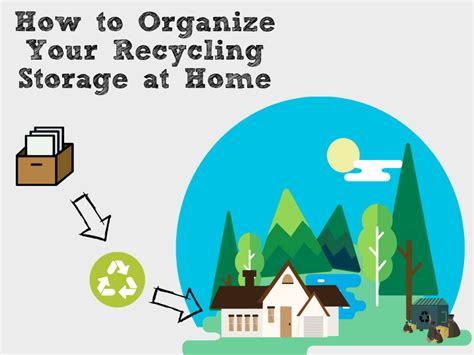 how to organize your recycling storage at home rubbish