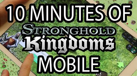 stronghold kingdoms mobile 10 minutes of stronghold kingdoms mobile mmorank pl