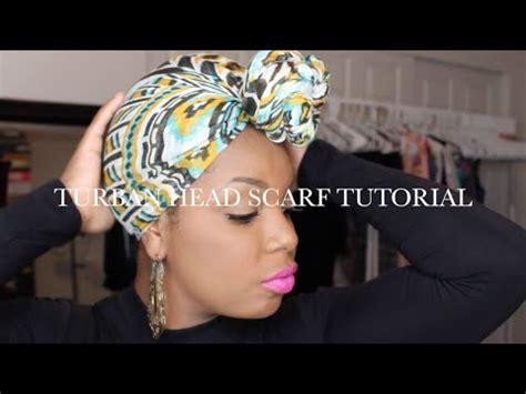 turban tutorial natural hair natural hair how to tie a turban style head scarf