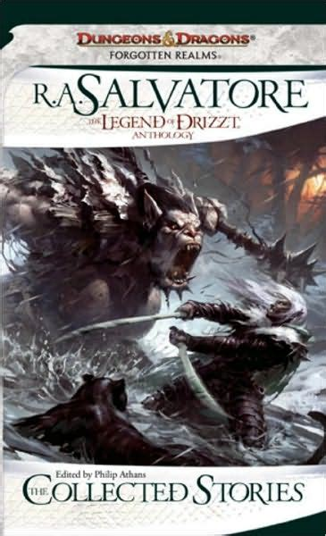 collected stories the legend of drizzt anthology the collected stories by r a salvatore 171 read between the lines