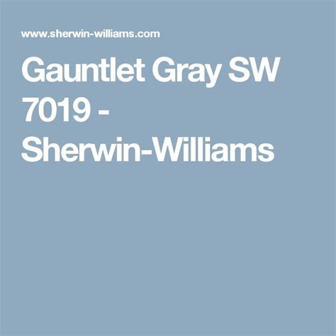 sherwin williams 7019 17 best ideas about gauntlet gray on painting fireplace wall paint colors and