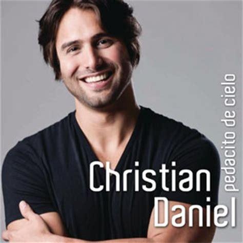 fotos de christian daniel christian daniel discograf 237 a de christian daniel con