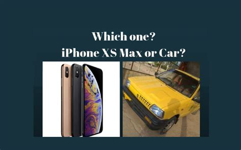 whats the best buy an iphone xs max or a car phoneworld