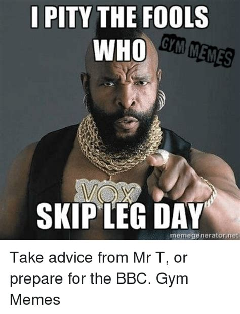 Mr T Meme - 25 best memes about pity the fools pity the fools memes