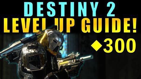 destiny 2 light level guide destiny 2 level up guide max power level tips to get