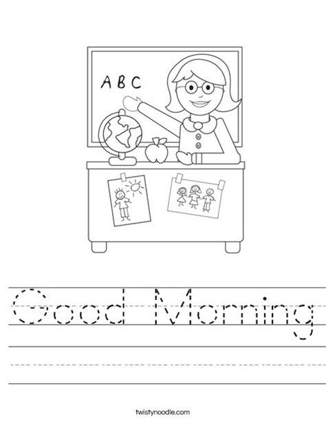 imagenes de good morning teacher good morning worksheet twisty noodle