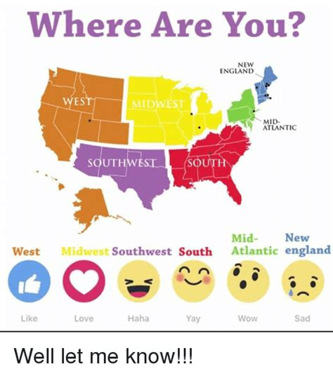Where Are You Meme - where are you new england midwest mid atlantic south mid