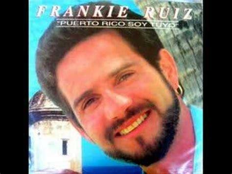 salsa sensual frankie ruiz n 176 1 mix by dj nun frankie ruiz mix doovi