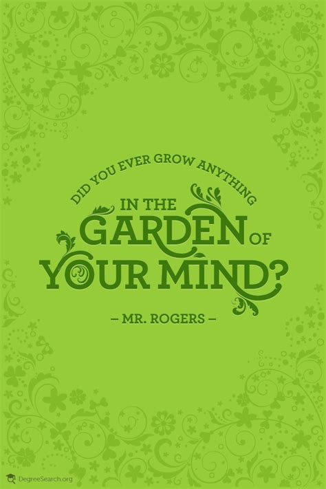 Mr Rogers Garden Of Your Mind by Education Inspiration 13 Has Sprung Education