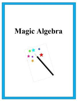 The Magic Of Math Solving For X And Figuring Out Why Ebook E Book Magic Algebra Activity Solving Equations Challenge