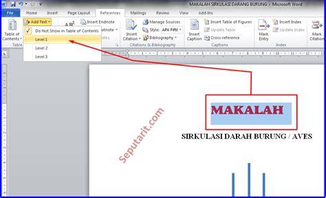 cara membuat halaman di ms word secara otomatis cara cepat membuat daftar isi makalah otomatis di