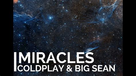 coldplay big sean miracles coldplay big sean hd lyrics youtube
