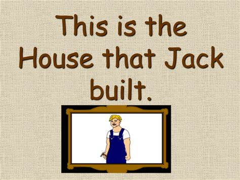 this is the house that jack built this is the house that jack built pp iwb story by chrissiek teaching resources tes