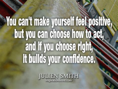 how to choose your quote you can t yourself feel positive but you can choose how to
