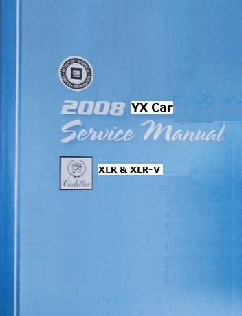 service manual repair manual 2008 cadillac xlr v free 2008 cadillac xlr factory service manual set