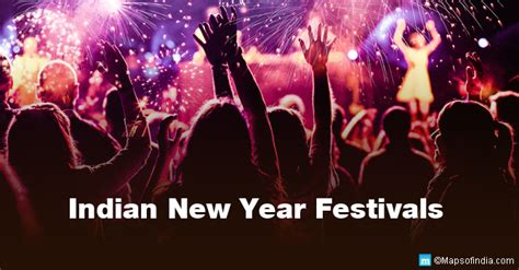 new year festival diffrent new year festivals and celebrations in india my