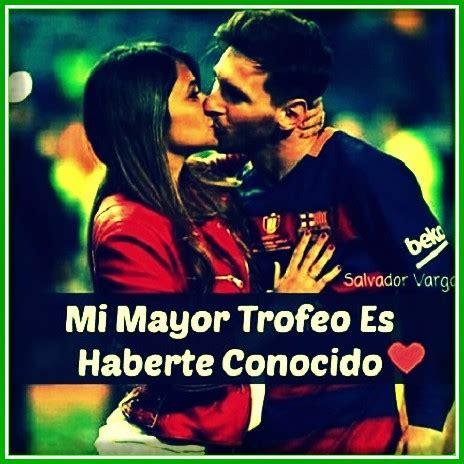 imagenes lindas de amor y futbol imagenes de futbol con frases de amor para mujeres para