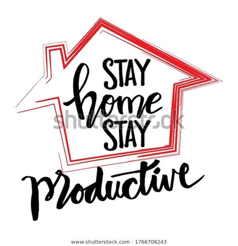 find stay home stay productive motivational quote stock