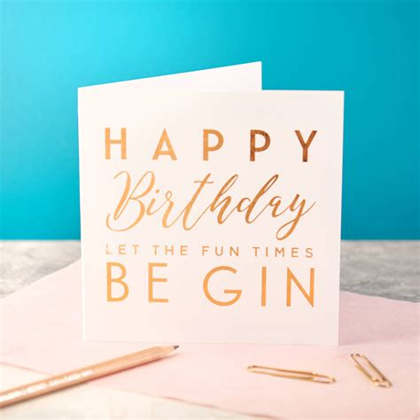 Birthday Card With Copper Foiled Gin Birthday Card By Oakdene Designs
