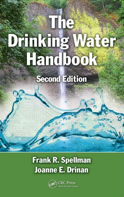 drink this water books the water handbook second edition crc press book