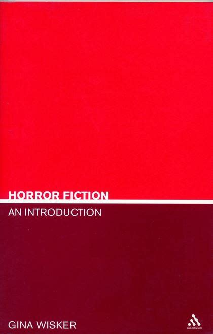 Horror Fiction An Introduction Literary Genres Gina