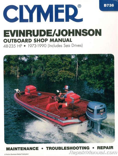 outboard motor repair evinrude evinrude johnson 48 235 hp 1973 1990 outboard boat repair