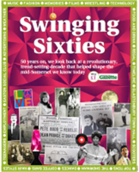 swinging 60s music cheddar valley gazette recalls swinging sixties with new