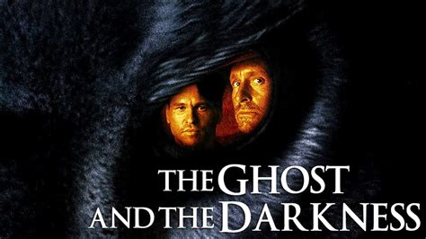 film ghost and the darkness the ghost and the darkness movie fanart fanart tv