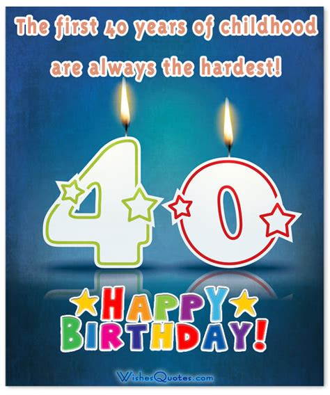 Quotes For 40 Year Birthday 40th Birthday Wishes What To Write In A 40th Birthday Card
