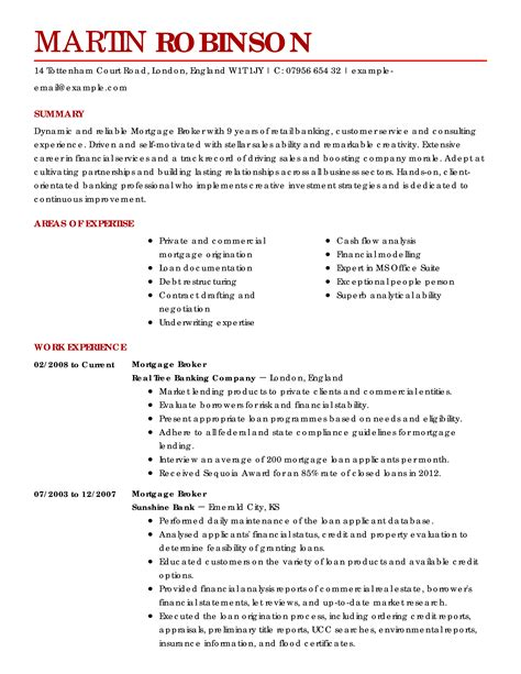 Mortgage Broker Resume. 25 qualified mortgage closer