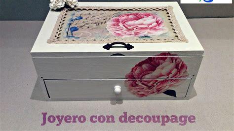 tutorial de decoupage youtube c 243 mo decorar cajas de madera diy joyero tocador