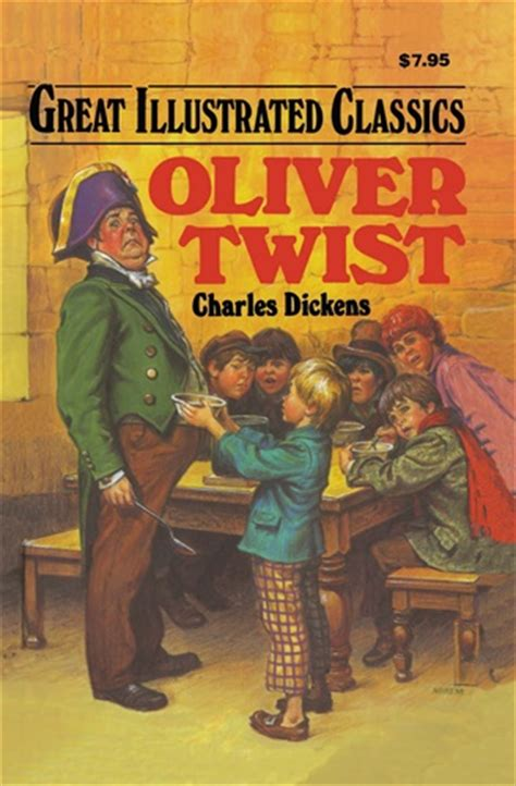 Classics Oliver Twist oliver twist great illustrated classics charles dickens