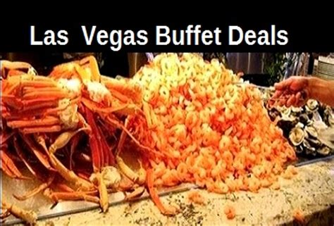 Vegas Buffet Deals Buffet Coupons Top Buffet Com Vegas Seafood Buffet Coupons