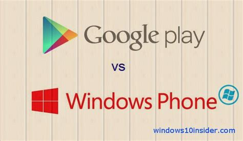 Play Store Vs Windows Store Windows 10 For Phones What To Expect Windows 10 Insider