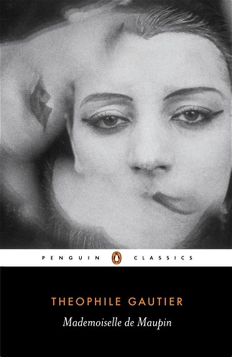 mademoiselle de maupin by th 233 ophile gautier reviews discussion bookclubs lists