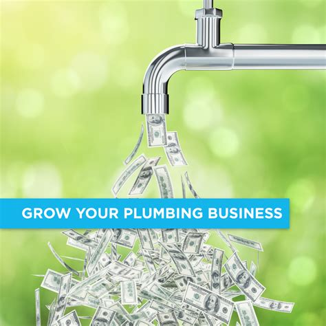 How To Grow A Plumbing Business by How To Grow A Plumbing Company In 2017 The Ultimate