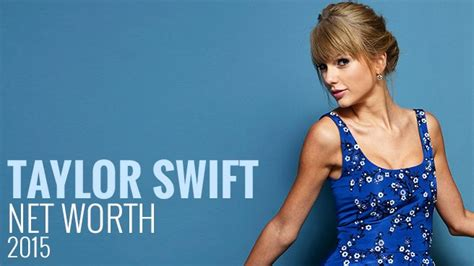 taylor swift tour net worth taylor swift net worth today