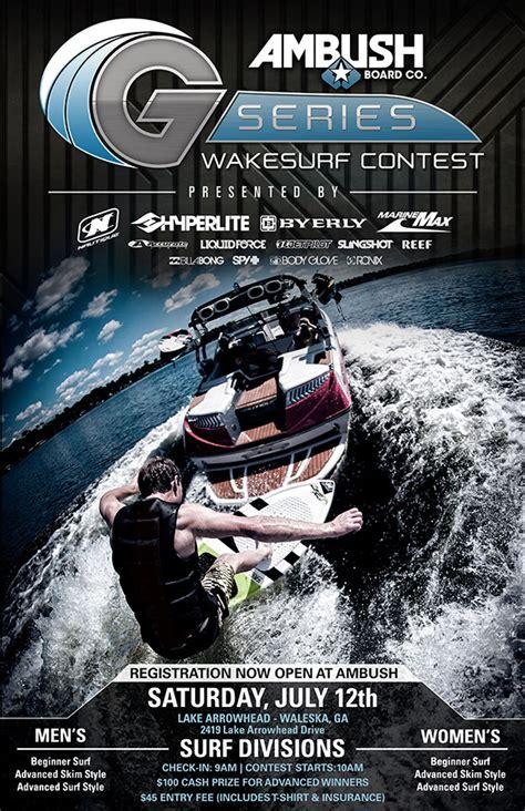 can you wakesurf behind any boat ambush g series wakesurf contest the ambush board co blog
